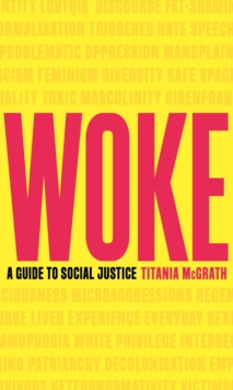 Woke : A Guide to Social Justice, EPUB eBook
