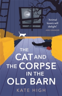 The Cat and the Corpse in the Old Barn, Hardback Book