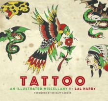 Tattoo : An Illustrated Miscellany, Paperback / softback Book