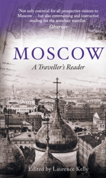 Moscow : A Traveller's Reader, Paperback / softback Book