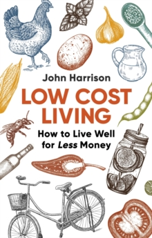 Low-Cost Living 2nd Edition : How to Live Well for Less Money, Paperback Book