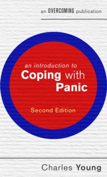 An Introduction to Coping with Panic, 2nd edition, Paperback Book