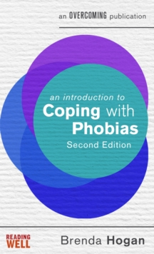 An Introduction to Coping with Phobias : A Books on Prescription Title, EPUB eBook