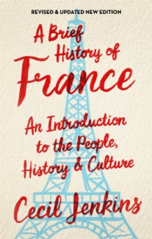 A Brief History of France, Revised and Updated, Paperback Book