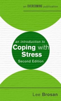 An Introduction to Coping with Stress, 2nd Edition, Paperback Book