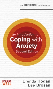 An Introduction to Coping with Anxiety, 2nd Edition, Paperback Book