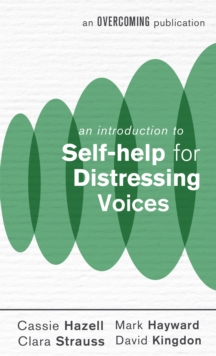 An Introduction to Self-help for Distressing Voices, Paperback Book