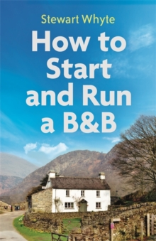How to Start and Run a B&B, 4th Edition, Paperback Book