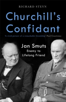 Churchill & Smuts : From Enemies to Lifelong Friends, Hardback Book