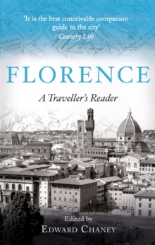 Florence : A Traveller's Reader, Paperback / softback Book