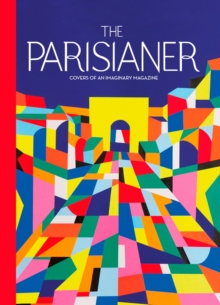 The Parisianer : Covers of an Imaginary Magazine, EPUB eBook
