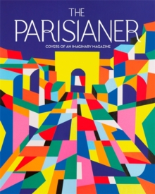 The Parisianer : Covers of an Imaginary Magazine, Hardback Book