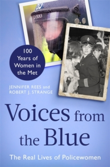 Voices from the Blue : The Real Lives of Policewomen, Hardback Book