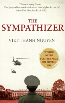 The Sympathizer : Winner of the Pulitzer Prize for Fiction, Paperback Book
