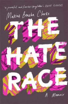 The Hate Race, Hardback Book