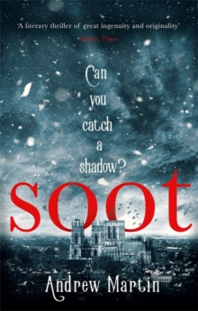 Soot : The Times's Historical Fiction Book of the Month, Paperback Book