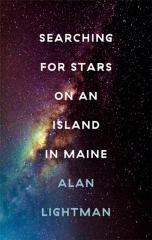 Searching For Stars on an Island in Maine, Hardback Book
