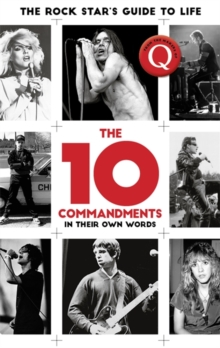 The 10 Commandments : The Rock Star's Guide to Life, Hardback Book