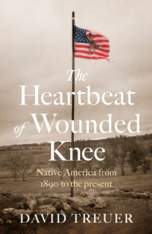 The Heartbeat of Wounded Knee, EPUB eBook