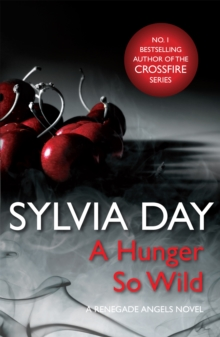 A Hunger So Wild (A Renegade Angels Novel), Paperback / softback Book
