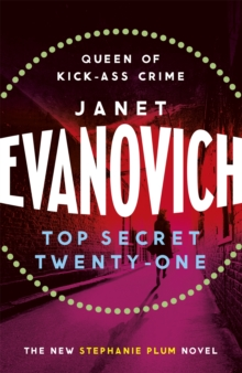 Top Secret Twenty-One : A witty, wacky and fast-paced mystery, Paperback / softback Book