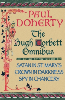 The Hugh Corbett Omnibus : Three gripping medieval mysteries, EPUB eBook
