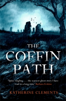 The Coffin Path : 'The perfect ghost story', Hardback Book