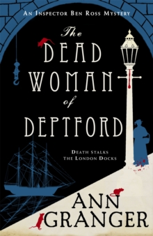 The Dead Woman of Deptford : Inspector Ben Ross mystery 6, Paperback Book