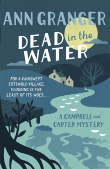Dead In The Water (Campbell & Carter Mystery 4) : A riveting English village mystery, Paperback Book