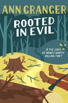 Rooted in Evil (Campbell & Carter Mystery 5) : A cosy Cotswold whodunit of greed and murder, Paperback Book