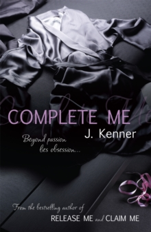 Complete Me: Stark Series Book 3, Paperback Book