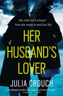 Her Husband's Lover : A gripping psychological thriller with the most unforgettable twist yet, Paperback / softback Book