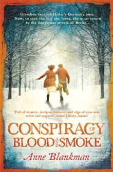 Conspiracy of Blood and Smoke : an epic tale of secrets and survival, Paperback Book