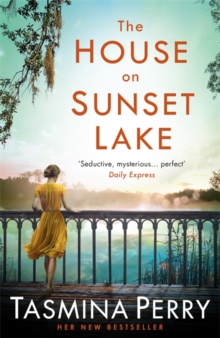 The House on Sunset Lake : A breathtaking novel of secrets, mystery and love, Paperback / softback Book