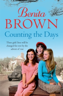 Counting the Days : A touching saga of war, friendship and love, EPUB eBook