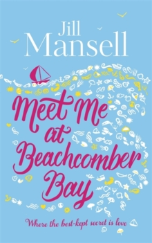 Meet Me at Beachcomber Bay: The feel-good bestseller to brighten your day, Hardback Book
