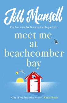 Meet Me at Beachcomber Bay: The feel-good bestseller to brighten your day, Paperback Book