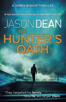 The Hunter's Oath (James Bishop 3), Paperback Book