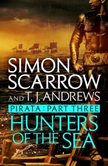 Pirata: Hunters of the Sea : Part three of the Roman Pirata series, EPUB eBook