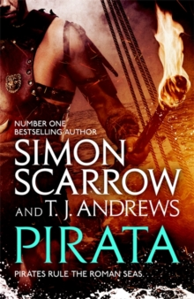 Pirata: The dramatic novel of the pirates who hunt the seas of the Roman Empire, Paperback / softback Book