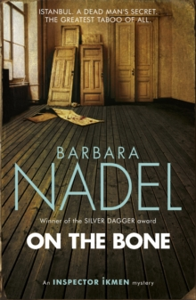 On the Bone (Inspector Ikmen Mystery 18) : A gripping Istanbul-based crime thriller, Paperback Book