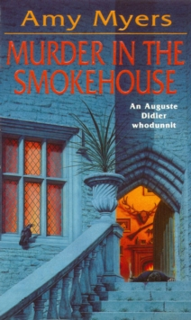 Murder in The Smokehouse (Auguste Didier Mystery 7) : (Auguste Didier Mystery 7), EPUB eBook
