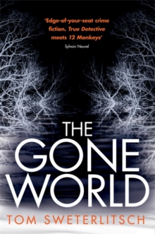 The Gone World, Paperback Book