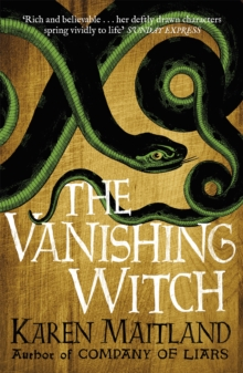 The Vanishing Witch : A dark historical tale of witchcraft and rebellion, Paperback / softback Book