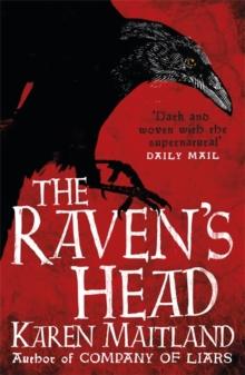 The Raven's Head : A gothic tale of secrets and alchemy in the Dark Ages, Paperback / softback Book