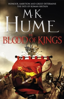 The Blood of Kings: Tintagel Book I, Paperback Book