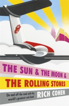 The Sun & the Moon & the Rolling Stones, Paperback Book