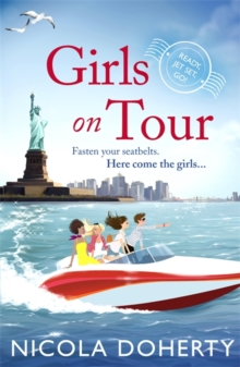 Girls on Tour : A deliciously fun laugh-out-loud summer read, Paperback / softback Book