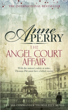 The Angel Court Affair (Thomas Pitt Mystery, Book 30) : Kidnap and danger haunt the pages of this gripping mystery, Paperback Book
