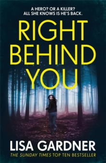 Right Behind You : The gripping new thriller from the Sunday Times bestseller, Hardback Book